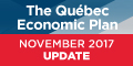The Québec Economic Plan - November 2017 Update